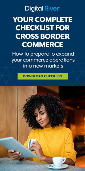 Digital River - Cross Border Commerce Checklist
